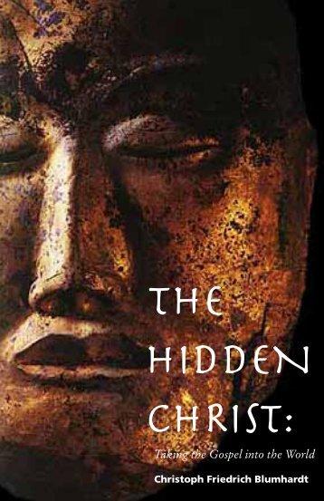 The Hidden Christ: Taking the Gospel into the World - Plough