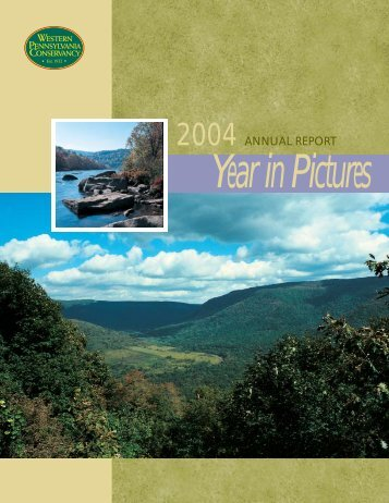 2004 ANNUAL REPORT - Western Pennsylvania Conservancy