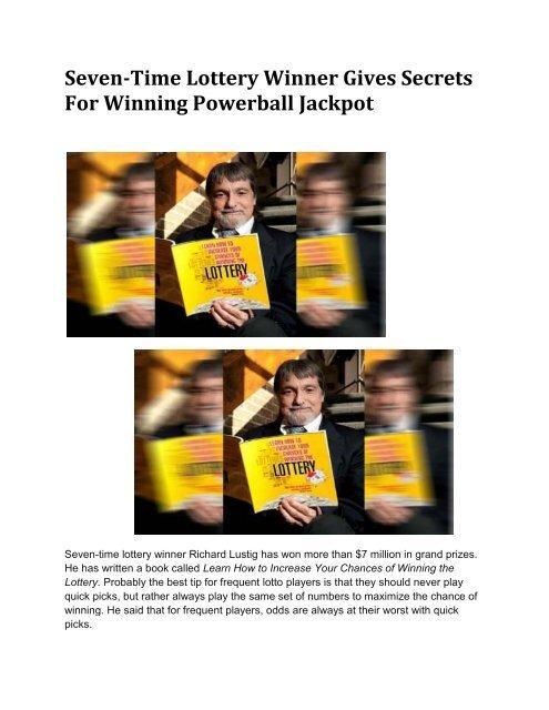 Seven-Time Lottery Winner Gives Secrets For Winning