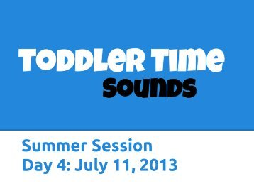 Summer Session Day 4: July 11, 2013