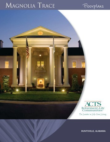 magnolia trace - ACTS Retirement-Life Communities, Inc.