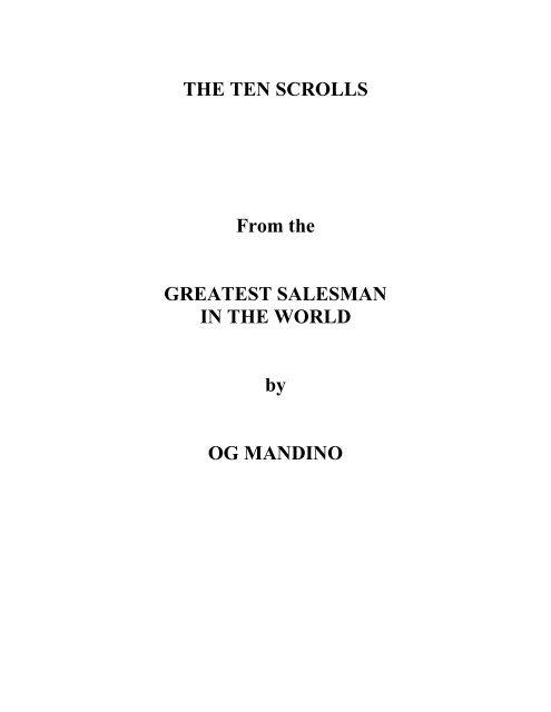 The Greatest Salesman In The World Og Mandino Scrolls