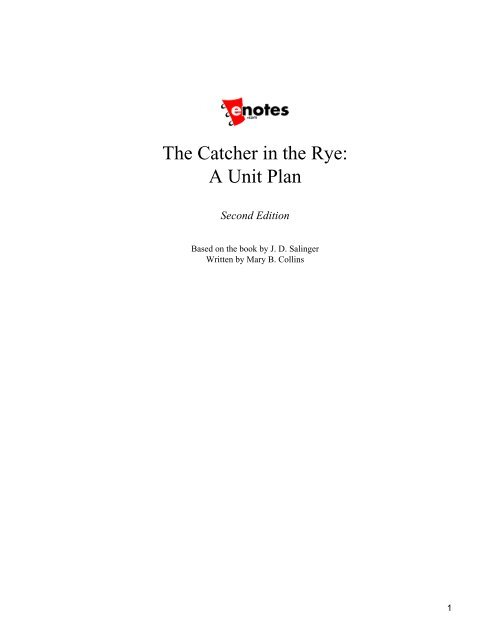 The Catcher in the Rye A Unit Plan edoqs