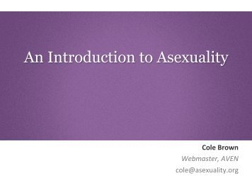An Introduction to Asexuality (Jan 2013).pptx - UBC Psychology 350A