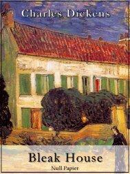 Charles Dickens - Bleak House - Illustierte Fassung