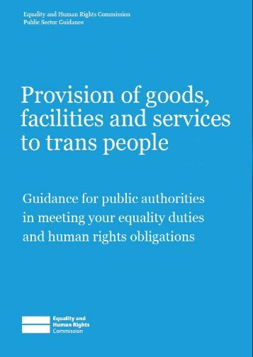 Provision of goods, facilities and services to trans people