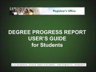 DEGREE PROGRESS REPORT USER'S GUIDE ... - Cal Poly Pomona