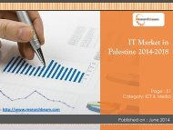 New Report Looks into Palestine IT Market Growth, Trends, Size, Key Regions, Analysis, Market Space, Forecast 2014-2018