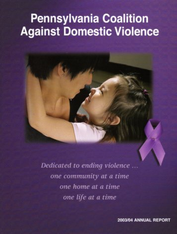 2003-04 Annual Report - Pennsylvania Coalition Against Domestic ...