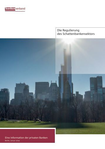 Die Regulierung des Schattenbankensektors