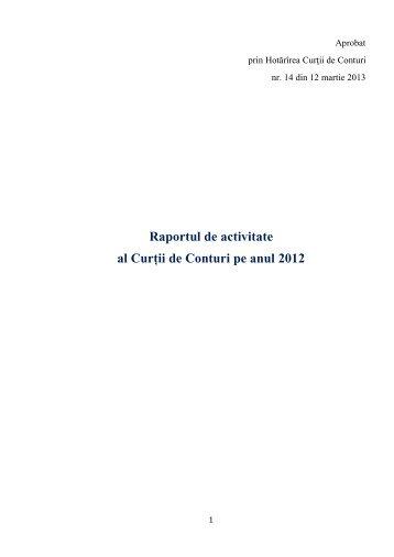 Raportul de activitate a Curţii de Conturi pe anul 2012 - Curtea de ...