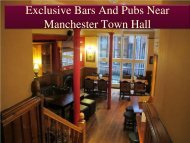 Exclusive Bars And Pubs Near Manchester Town Hall