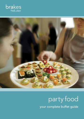 Download our party food brochure - Brakes