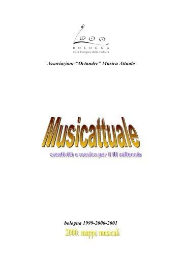 """Associazione """"Octandre"""" Musica Attuale bologna 1999-2000-2001"""