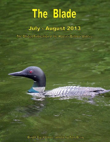July-August 2013 newsletter (PDF file, 1.7 MB) - Hoosier Outdoor ...
