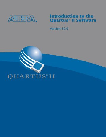 Introduction to the Quartus II Software - Altera
