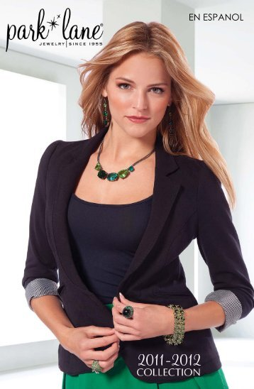 2011 - 2012 Catalog Espanol - Park Lane Jewelry