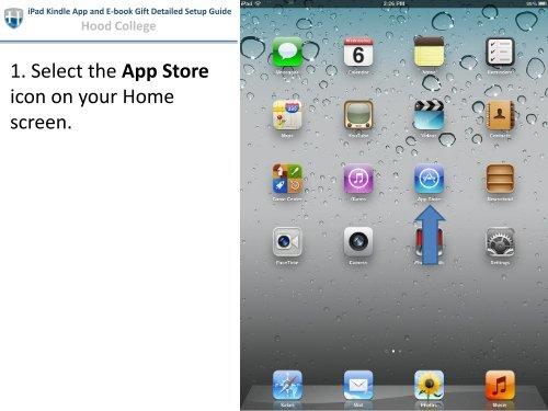 2012 iPad Detailed Setup w/Kindle App and E-Book - Hood College