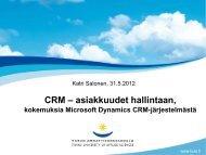 CRM – asiakkuudet hallintaan,