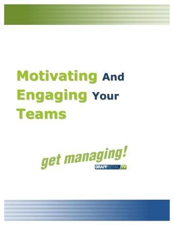 Motivating Engaging Teams