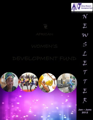 Our Newsletter – January to June 2012 - The African Women's ...