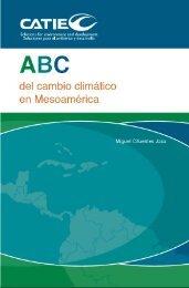 ABC del Cambio Climático en Mesoamérica - Catie