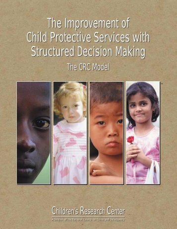 The Improvement of Child Protective Services with Structured ...