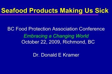 Thu_B_3_Kramer Talk.pdf - BC Food Protection Association