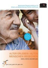 alter erleben – alten menschen begegnen - Ganz jung, ganz alt ...