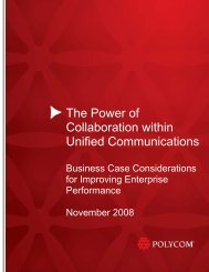 The Power of Collaboration in Unified Communications: - Polycom