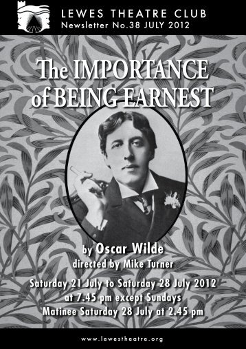July 2012: The Importance of Being Earnest - Lewes Little Theatre