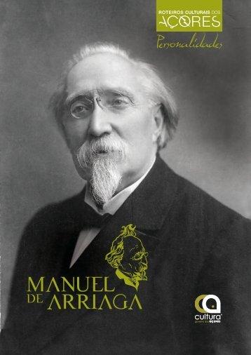 Manuel de Arriaga (Português) - Cultura - Governo dos Açores