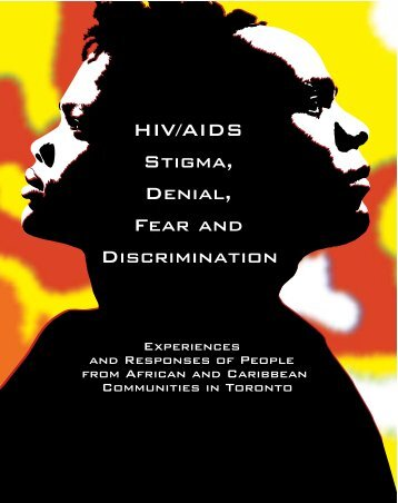 HIV/AIDS Stigma, Denial, Fear and Discrimination - T-Space