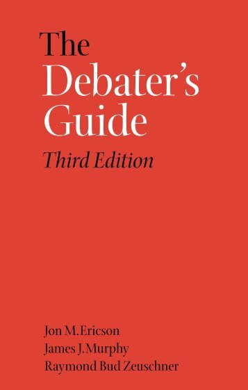 The Debater's Guide, 3rd Edition - St. Dominic High School