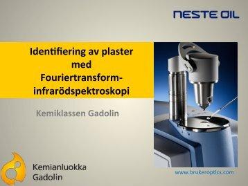 Iden4fiering av plaster med Fouriertransform-‐ infrarödspektroskopi