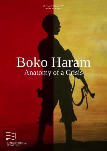 Boko Haram Anatomy of a Crisis - Terrorism