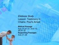 Ekklesia Study Lesson: Testimony in Chains: Paul's Arrest