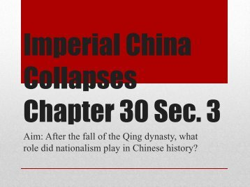 Imperial China Collapses Chapter 30 Sec. 3