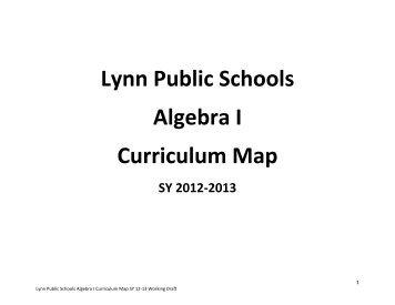 Lynn Public Schools Algebra I Curriculum Map SY 2012-2013 First ...