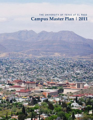 Campus Master Plan | 2011 - University of Texas at El Paso Campus ...