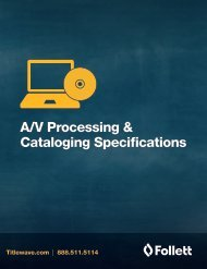 A/V Processing & cataloging Specifications Form - Follett Library ...
