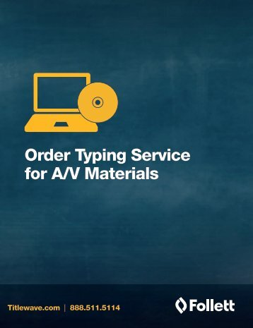 Audiovisual Order Typing Service Form - Follett Library Resources