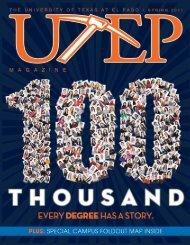UTEP Magazine Spring 2011 I - University of Texas at El Paso