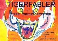 TIGERFABLER. 20 akvareller af Uffe Christoffersen