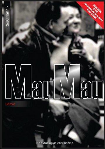 """HELMUT aus dem autobiografischen Roman """"Mau-Mau"""""""