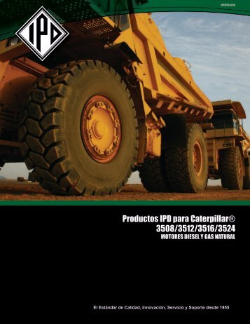 Productos IPD para Caterpillar® 3508/3512/3516/3524 - from IPD