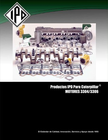 Productos IPD Para Caterpillar MOTORES 3304/3306 - from IPD
