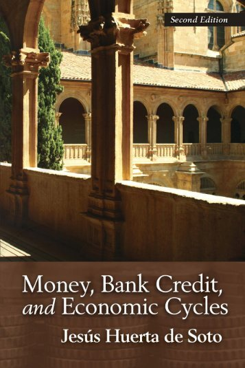 Money, Bank Credit, and Economic Cycles
