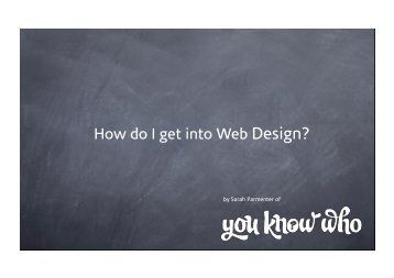 How do I get into Web Design? - You Know Who