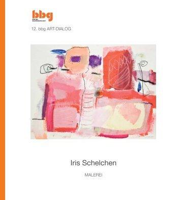 Katalog zur Ausstellung als pdf - Iris Schelchen